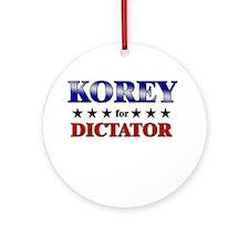 KOREY for dictator Ornament (Round)
