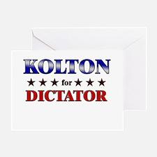 KOLTON for dictator Greeting Card