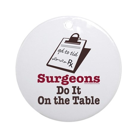 Funny Doctor Surgeon Ornament (Round)
