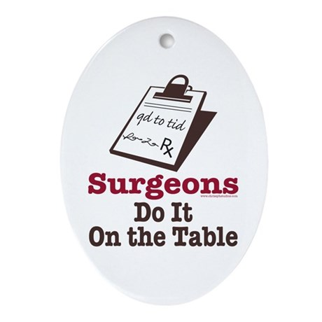 Funny Doctor Surgeon Oval Ornament