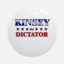 KINSEY for dictator Ornament (Round)
