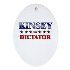 KINSEY for dictator Oval Ornament