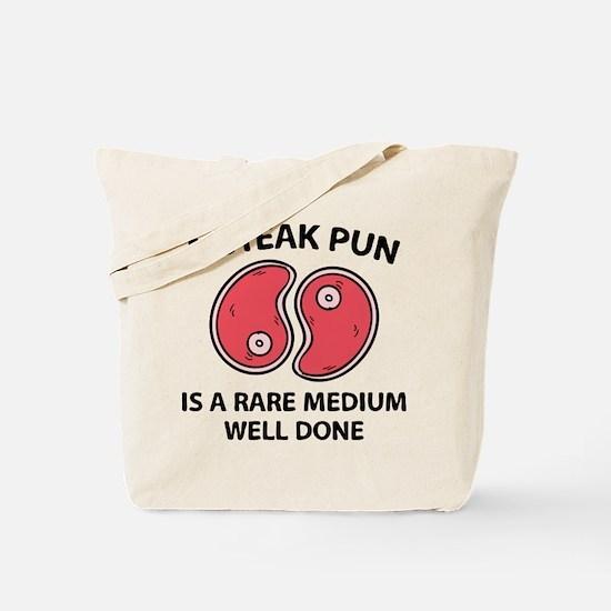 A Steak Pun Tote Bag