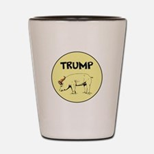Donald Trump is a pig... Shot Glass