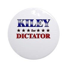KILEY for dictator Ornament (Round)