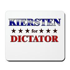 KIERSTEN for dictator Mousepad