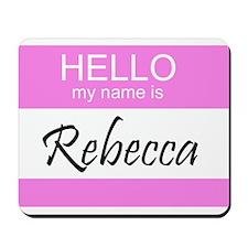 Rebecca Mousepad