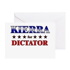 KIERRA for dictator Greeting Card