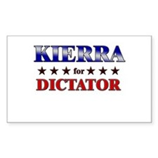 KIERRA for dictator Rectangle Decal