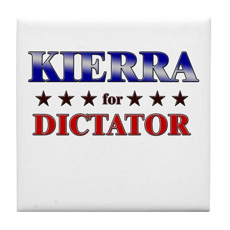 KIERRA for dictator Tile Coaster