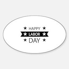 Happy Labor Day Sticker (Oval)
