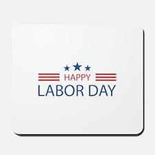 Happy Labor Day Mousepad