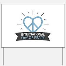 Peace Day Yard Sign
