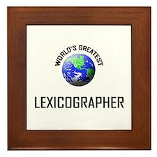 World's Greatest LEXICOGRAPHER Framed Tile
