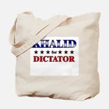 KHALID for dictator Tote Bag