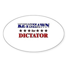 KEYSHAWN for dictator Oval Decal