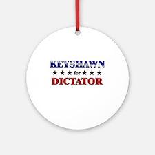 KEYSHAWN for dictator Ornament (Round)