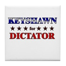 KEYSHAWN for dictator Tile Coaster