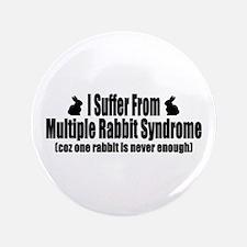 "Multiple Rabbit Syndrome 3.5"" Button"