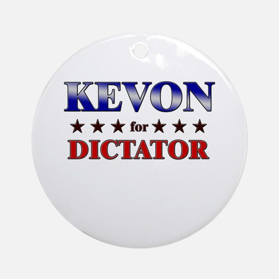 KEVON for dictator Ornament (Round)