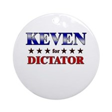 KEVEN for dictator Ornament (Round)