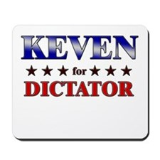 KEVEN for dictator Mousepad