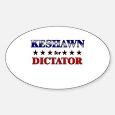 KESHAWN for dictator Oval Decal