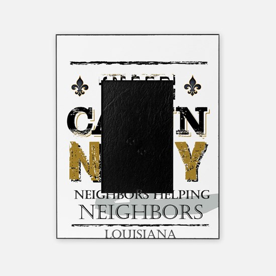The Cajun Navy Neighbors Helping Nei Picture Frame