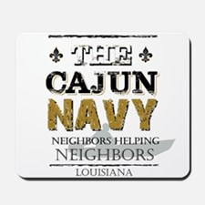 The Cajun Navy Neighbors Helping Neighbo Mousepad