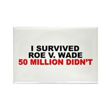"""I Survived Roe V. Wade: 45 Million Didn't"" Magnet"