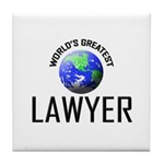 World's Greatest LAWYER Tile Coaster