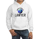 World's Greatest LAWYER Hooded Sweatshirt