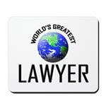 World's Greatest LAWYER Mousepad