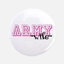 """Army Wife - Jersey Style 3.5"""" Button"""