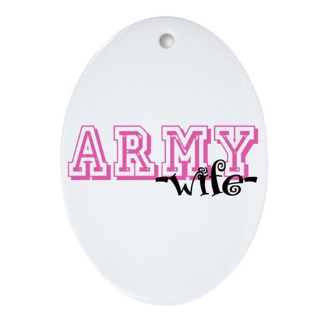 Army Wife - Jersey Style Oval Ornament