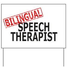 Bilingual Speech Therapist Yard Sign