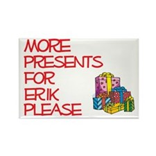 More Presents For Erik Rectangle Magnet (10 pack)