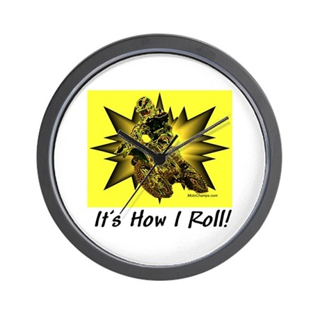 """It's How I Roll"" Wall Clock"