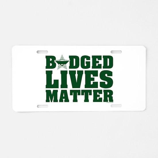 BADGED LIVES MATTER SHERIFF GREEN Aluminum License