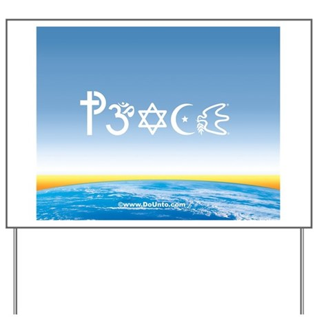 Peace-OM on earth Day Yard Sign