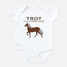 Trot Is a 4 letter word Infant Bodysuit