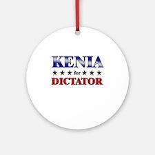 KENIA for dictator Ornament (Round)