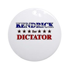 KENDRICK for dictator Ornament (Round)