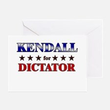 KENDALL for dictator Greeting Card