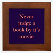 Never judge a book by it's movie Framed Tile