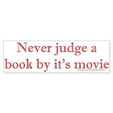 Never judge a book by it's movie Bumper Bumper Sticker