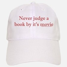 Never judge a book by it's movie Baseball Baseball Cap