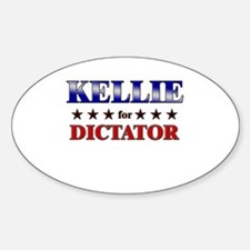KELLIE for dictator Oval Decal