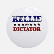 KELLIE for dictator Ornament (Round)