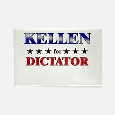 KELLEN for dictator Rectangle Magnet